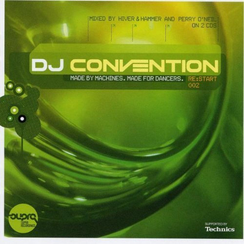 Bild 1: Hiver & Hammer, DJ convention 2005: Re:start 002 (mix, CD2 mixed by Perry O'Neil)
