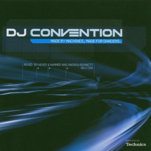 Bild 1: Hiver & Hammer, DJ convention 2004: Made by machines, made for dancers (mix)