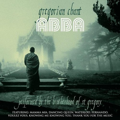 Bild 1: Abba, Gregorian chant (2003, performed by The Brotherhood of St. Gregory)