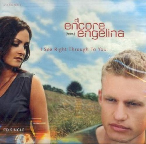 Bild 1: DJ Encore, I see right through to you (2 tracks, 2001, cardsleeve, feat. Engelina)