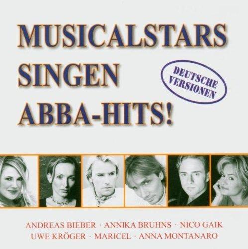Bild 1: Abba, Mamma Mia! (Musicalstars singen Abba in German, 2004: Annika Bruhns, Andreas Bieber..)