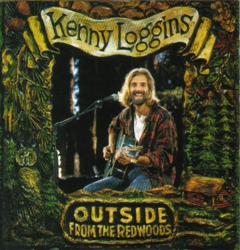 Bild 1: Kenny Loggins, Outside; from the redwoods (1993)