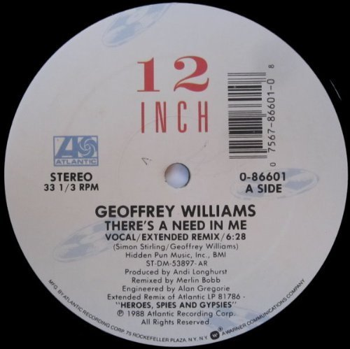 Bild 1: Geoffrey Williams, There's a need in me (US, Vocal/Ext. Remix, 1988)