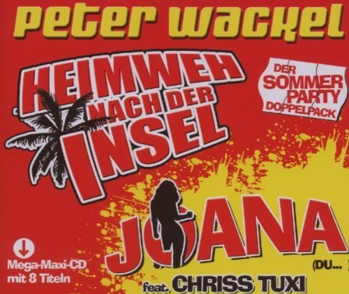 Bild 1: Peter Wackel, Heimweh nach der Insel/Joana-du.. (8 tracks, 2007)