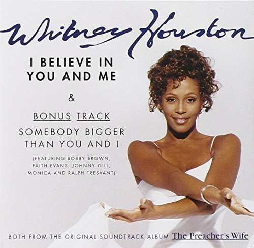 Фото 1: Whitney Houston, I believe in you and me (US, 2 tracks, 1996, cardsleeve)