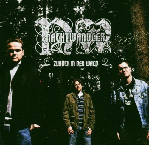 Bild 1: Nachtwandler, Zurück in den Wald (2004)