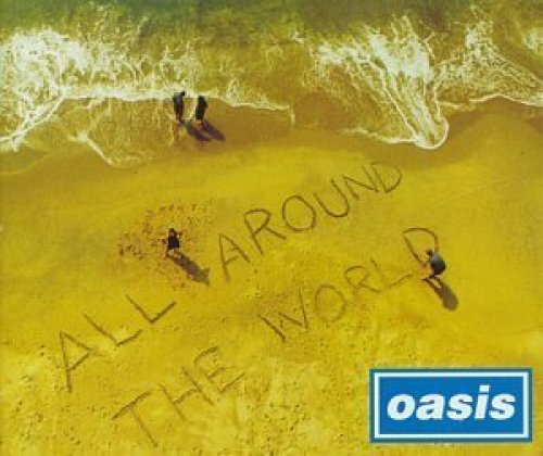 Bild 1: Oasis, All around the world (#5670282)