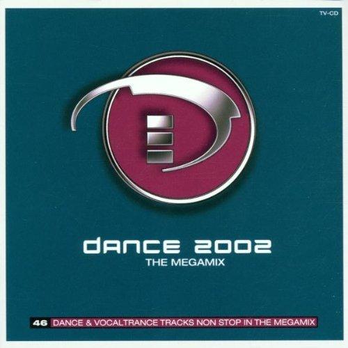 Bild 1: Dance 2002, Sylver, Gigi D'Agostino, Terence, Foggy, Diana Fox..
