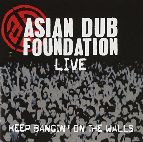 Bild 1: Asian Dub Foundation, Live-Keep bangin' on the walls (2003)