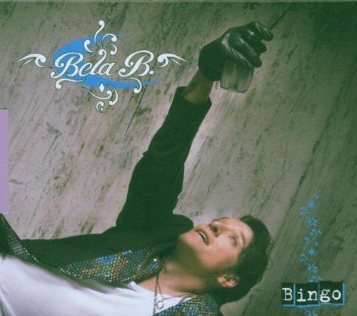 Bild 1: Bela B., Bingo (2006, #6836652)