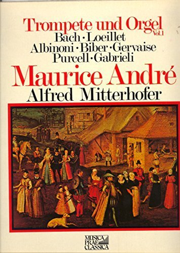 Фото 1: Maurice André, Trompete & Orgel Vol. 1 (1977, Erato, & Marie-Claire Alain)