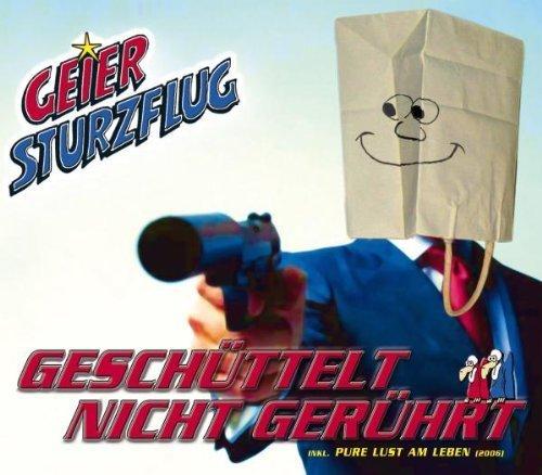 Bild 1: Geier Sturzflug, Geschüttelt nicht gerührt/Pure Lust am Leben 2006