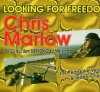 Chris Marlow, Looking for freedom (2004)