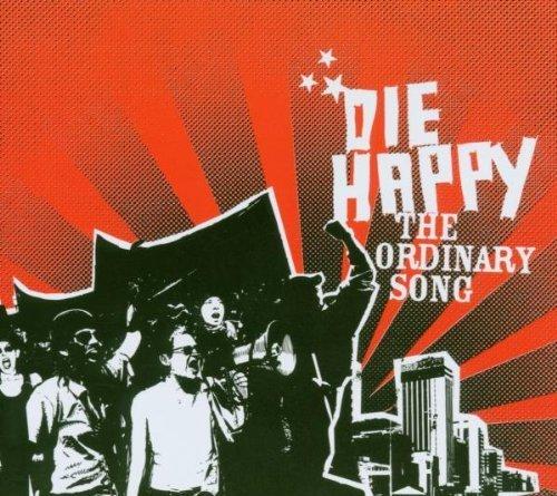 Фото 1: Die Happy, Ordinary song (2006, digi)