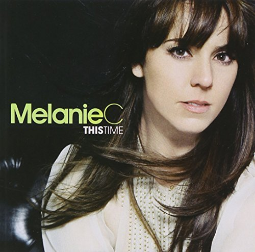 Bild 1: Melanie C, This time (2007)