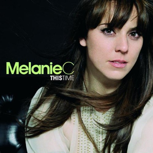 Bild 3: Melanie C, This time (2007)