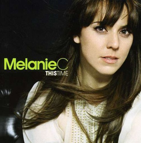 Bild 4: Melanie C, This time (2007)