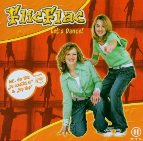Bild 1: FlicFlac, Let's dance! (2006)