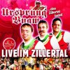 Ursprung Buam, Live im Zillertal (2007)