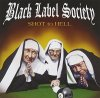 Black Label Society, Shot to hell (2006)