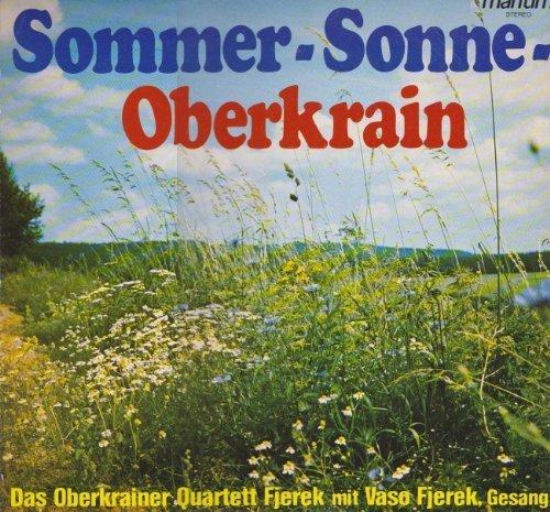Bild 1: Oberkrainer Quartett Fjerek, Sommer-Sonne-Oberkrain