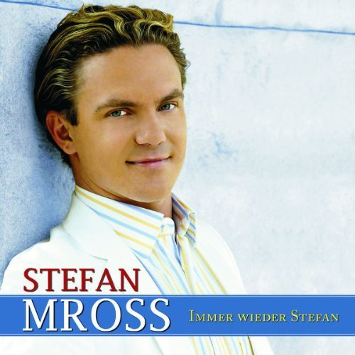 Bild 1: Stefan Mross, Immer wieder Stefan (2006)