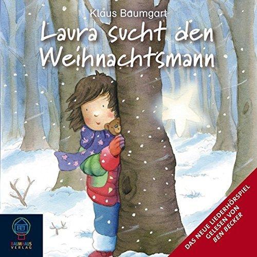 Bild 1: Klaus Baumgart, Laura sucht den Weihnachtsmann (Leser: Ben Becker)