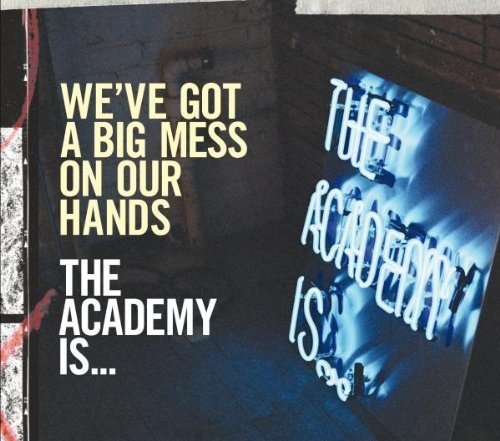 Bild 1: Academy is.., We've got a big mess on our hands.. (2007)