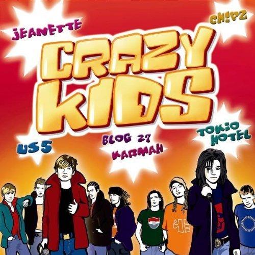 Bild 1: Crazy Kids (2006), Tokio Hotel, Us5, Jeanette, Seeed, Tarkan, Sasha..