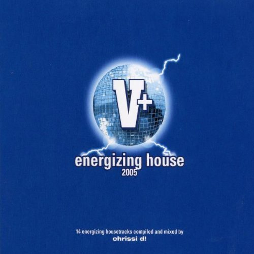 Bild 1: Chrissi D!, V+ energizing house 2005 (mix, digi)