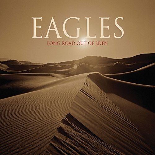 Bild 1: Eagles, Long road out of Eden (2007)