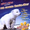Kitty & Knut, Präsentieren die coolen Eisbär-Hits (2007, v.a.: Shanadoo, Monrose, Frank Zander..)
