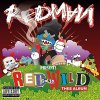 Redman, Red gone wild (2007)
