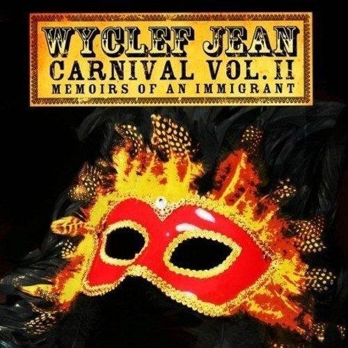 Bild 1: Wyclef Jean, Carnival 2..memoirs of an immigrant (2007)