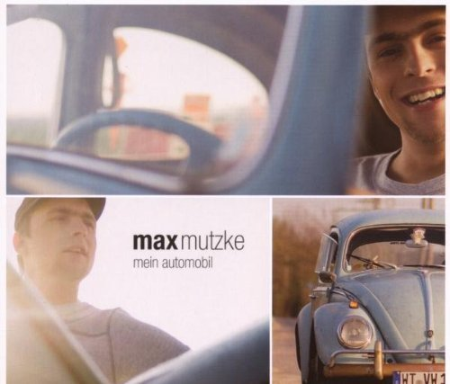 Bild 1: Max Mutzke, Mein Automobil (2007, digi)