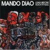 Mando Diao, Long before rock 'n' roll (2006)