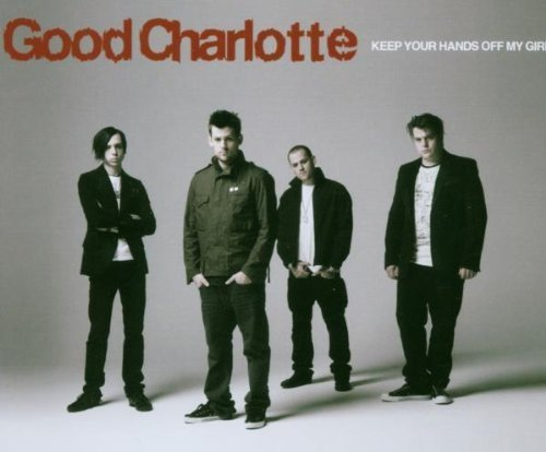 Bild 1: Good Charlotte, Keep your hands off my girl (2007)