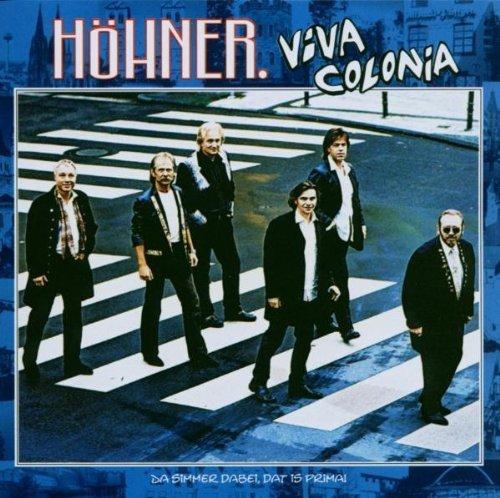 Bild 1: Höhner, Viva Colonia (2003)