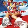 Ballermann Charts 7..goes Aprés Ski (2007), R 'n' G, DJ Ostkurve feat. Albert Hammond, Charlene feat. DJ Mexx, Sandro de Ville..