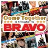 Bravo-Come together, a Tribute to (2006), Nena & Duncan Townsend, Tokio Hotel, Silbermond, LaFee, Rosenstolz..