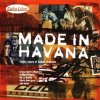Made in Havana-30 Years of Cuban Rhythms (1996), Grupo Sierra Maestra, Pachito Alonso y sus Kini-Kini, Orq. de Arcáno y sus Maravillas..