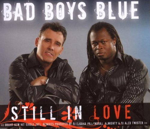 Bild 1: Bad Boys Blue, Still in love (2008)