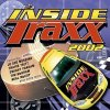 Inside Traxx 2002 (US), Travis Tritt, Jo Dee Messina, Dwight Yoakam, Tim McGraw, Ken Mellons..