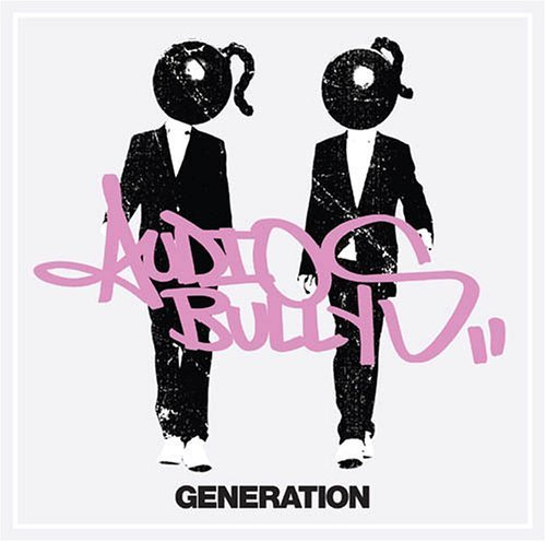 Bild 1: Audio Bullys, Generation (2005)