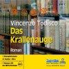 Vincenzo Todisco, Das Krallenauge (5CDs/mp3-CD, Leser: Frank Roder)