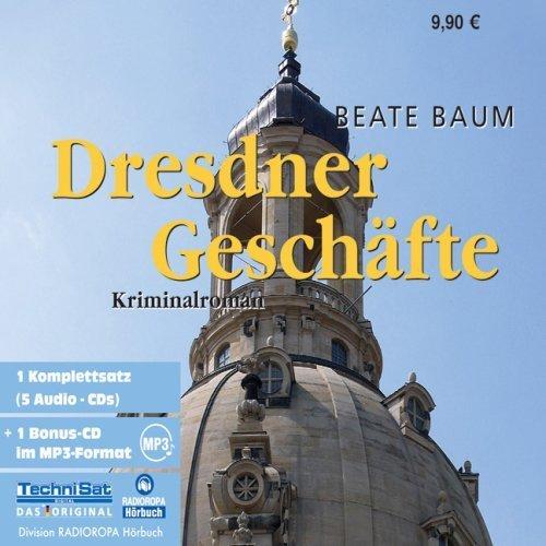Bild 1: Beate Baum, Dresdner Geschäfte (& mp3-CD, Leser: Knut Müller)