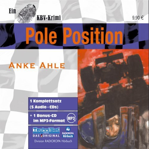 Bild 1: Anke Ahle, Pole Position (& mp3-CD, Leserin: Jessica-V. Mouffok)