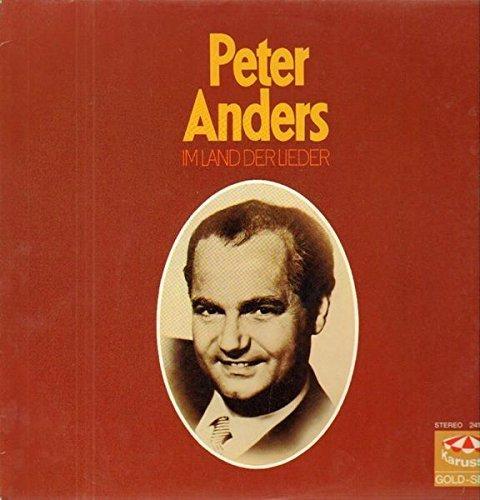 Bild 1: Peter Anders, Im Land der Lieder (& Willi Schneider, '10')