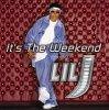 Lil' J, It's the weekend (2001, US)
