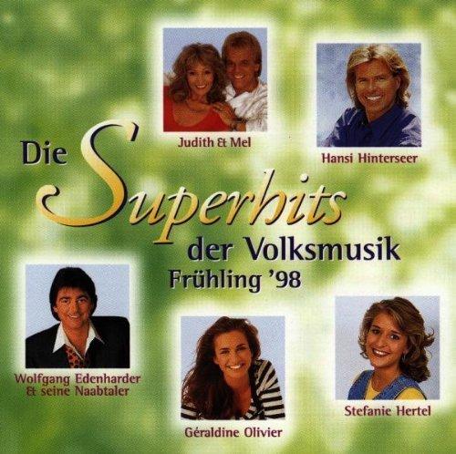 Фото 1: Superhits der Volksmusik Frühling '98, Stefanie Hertel, Hansi Hinterseer, Klostertaler, Bergfeuer..